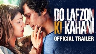 Do Lafzon Ki Kahani | Official Trailer