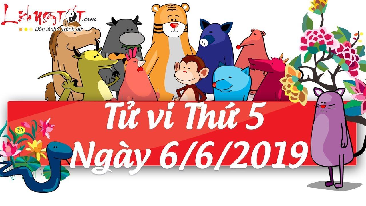 Xem tử vi hàng ngày - Tử vi Thứ 5 ngày 6 tháng 6 năm 2019 của 12 con giáp