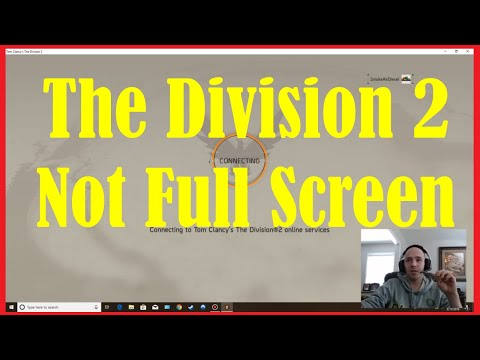 How To Fix The Division 2 Not Playing in Full Screen Mode