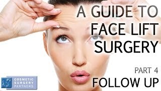 A guide to Face Lift surgery - Part 4 Follow up consultation - Cosmetic Surgery Partners London UK Thumbnail