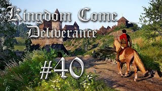 Kingdome Come Deliverance German #40 - Kingdom Come Deliverance Gameplay German