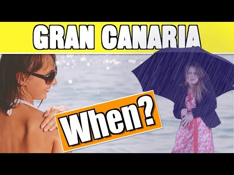 When To Go To Gran Canaria And Weather