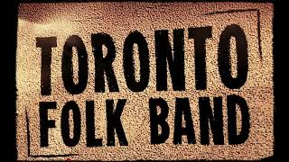 Toronto folk band - Le Vent l'emportera
