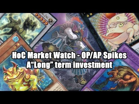 """Hoc Yu-Gi-Oh! Market Watch - Op03 Spikes Hard, Castel Rises & A """"LONG term"""" Investment Call"""