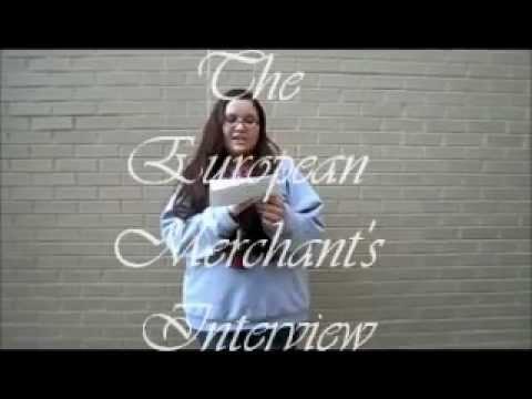 The European Merchant's Interview