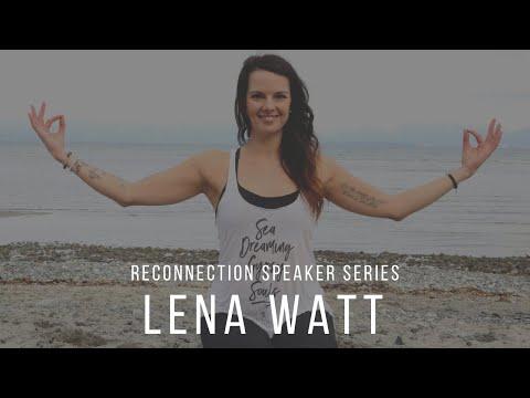 reconnecting-with-yoga-instructor-&-ayurvedic-nutritionist:-lena-watt