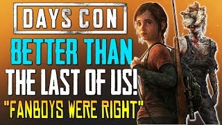 "Days Gone - ""Better Than The Last of Us?""...Are The Fanboys Right?! - (Best Game Ever 10/10)"