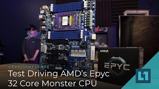 Test Driving AMD's Epyc 32 Core Monster CPU