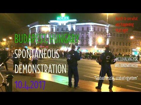 Budapest spontaneous demonstration 10.4.2017 after Hungarian president János Áder signs #LexCEU