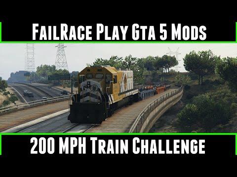 FailRace Play Gta 5 Mods 200 MPH Train Challenge