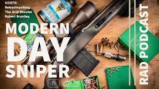 Reloading All Day Podcast: Modern Day Sniper