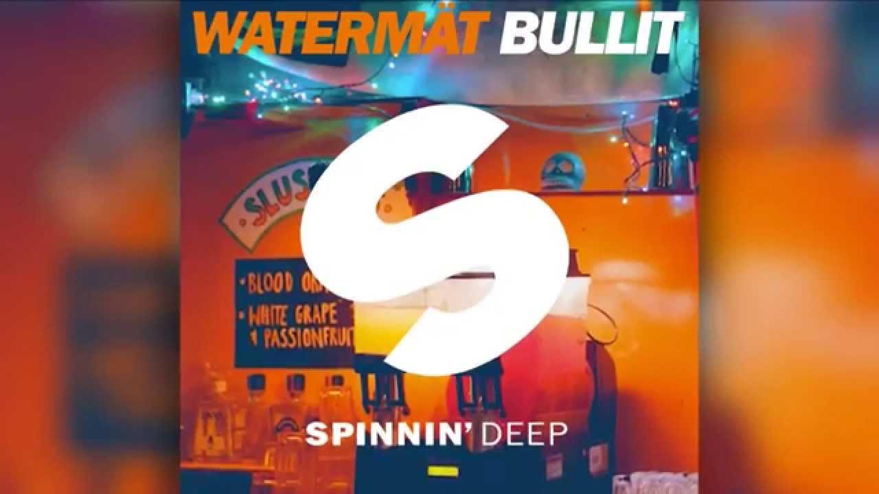 bullit watermat original mix