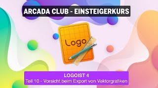 Logoist 4 - Teil 10: Vorsicht beim Export von Vektrografiken
