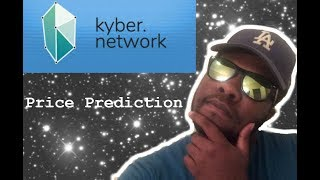 Kyber Network Price Prediction ($KNC)