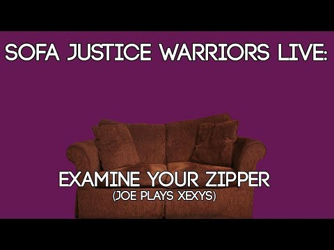 Sofa Justice Warriors Live — Examine Your Zipper