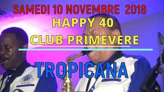 TROPICANA SAMEDI 10 NOVEMBRE 2018 A NEW YORK