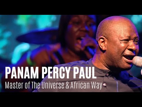 Download Panam Percy Paul Master Of The Universe & African Way   Unusual Praise 2018