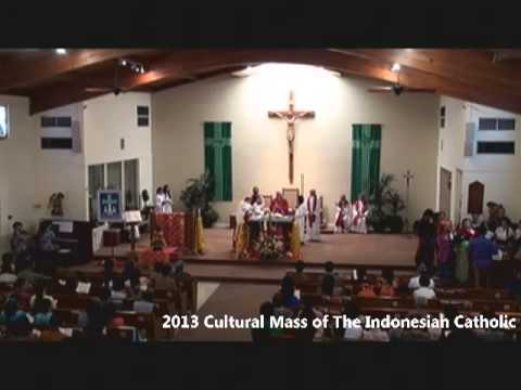 2013 Cultural Mass  of The Indonesian Catholic Community Diocese of San Diego