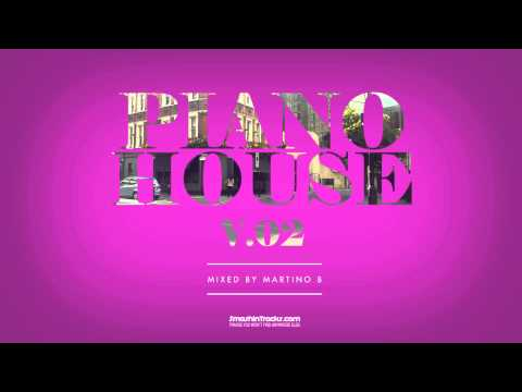 Martino B ✦ Piano House vol.002 (April 2015)