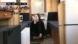 WE BOOKED THE BOAT + Pre Van Life FAQ!