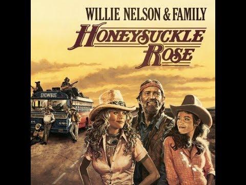 The film Honeysuckle Rose album soundtrack-side 1 by Willie Nelson & Family