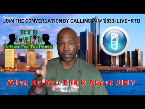 """RTD Live Talk Tonight - """"What Do You Think About UBI?"""""""