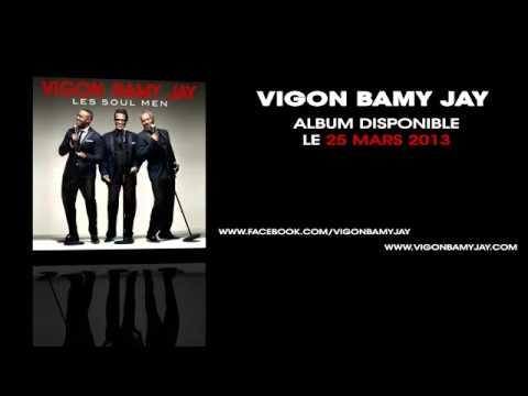 Vigon Bamy Jay -- Soul Man (Extrait de l'album « Les Soul Men »)