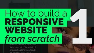 How to Create a Responsive Website from Scratch - Part 1: The HTML #Responsive #HTML5