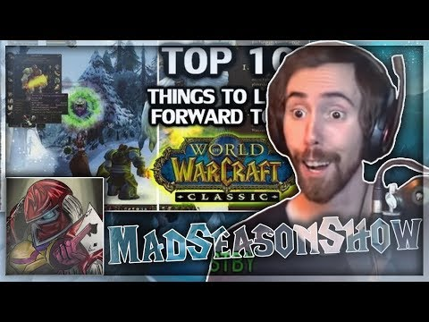 Asmongold Reacts to 'Top 10 Things To Look Forward To In Classic WoW' by MadSeasonShow