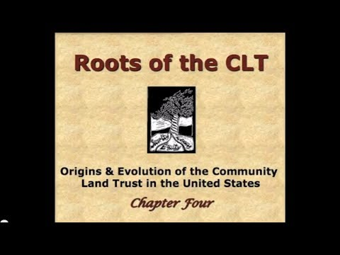 Chapter 4 - Roots of the Community Land Trust