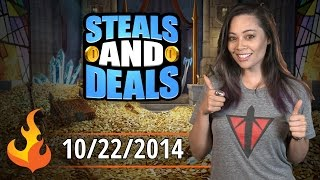 Steals and Deals for Oct 22, 2014