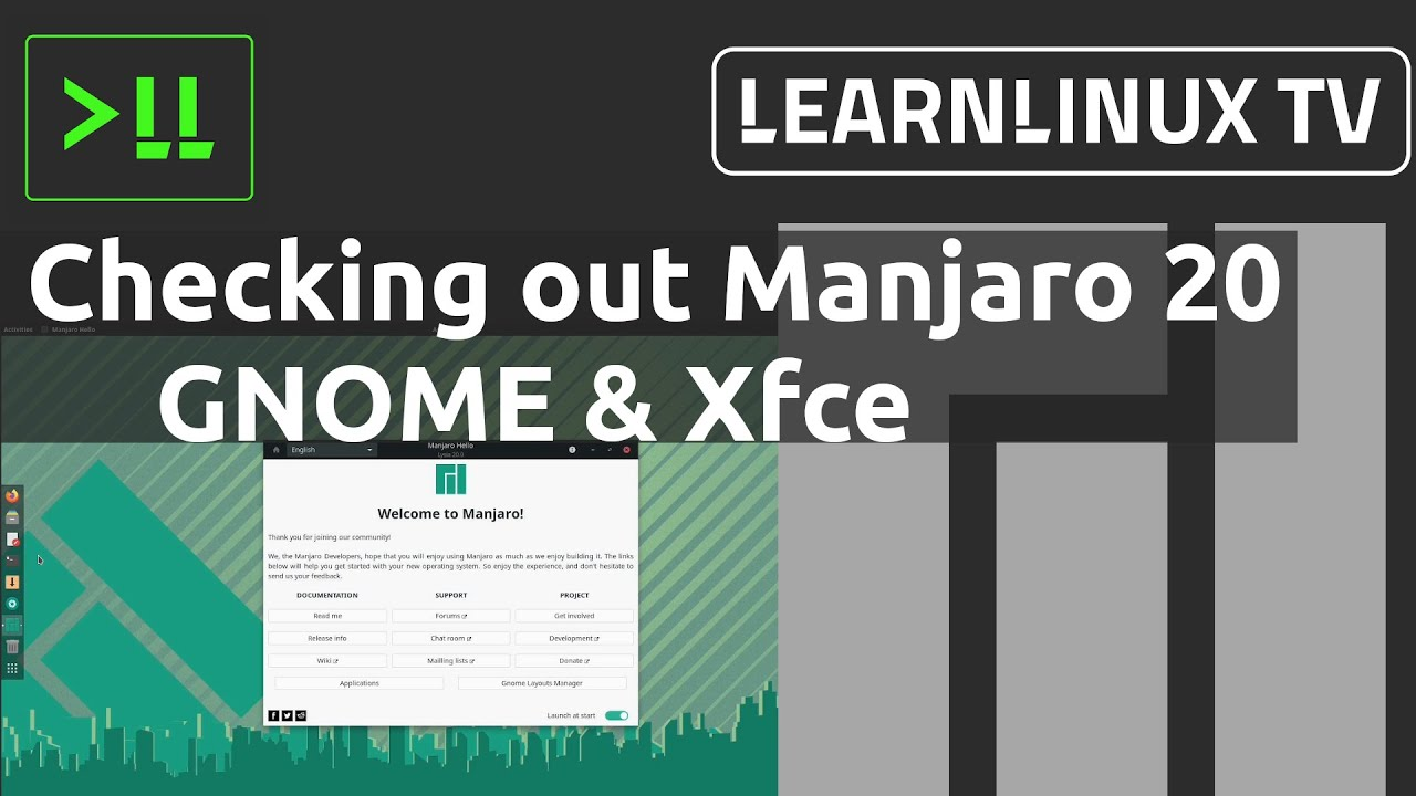 Checking out Manjaro 20 GNOME and Xfce