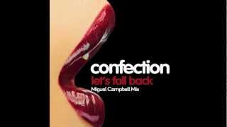"""Let's Fall Back"" (Miguel Campbell Remix) by Confection"