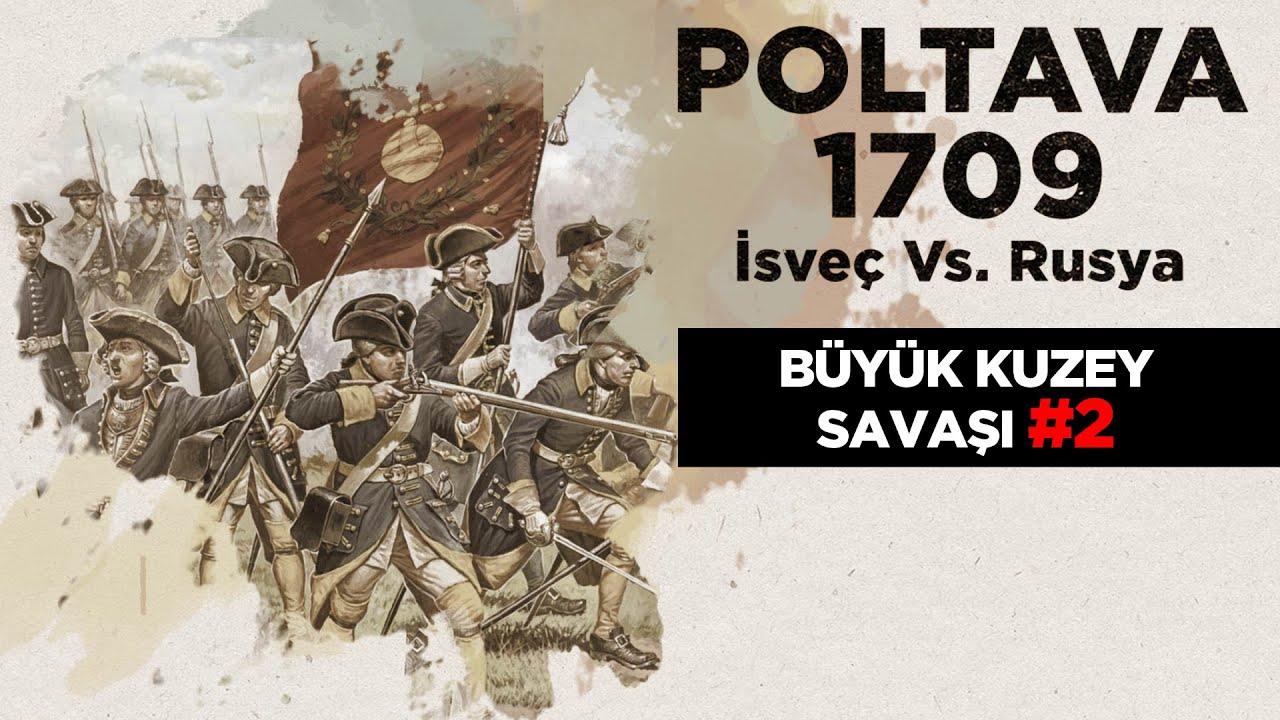 POLTAVA MUHAREBESİ 1709 - Büyük Kuzey Savaşı #2