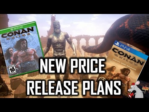 CONAN EXILES NEW PRICE PLUS RELEASE PLANS FOR XBOX ONE PS4 AND PC