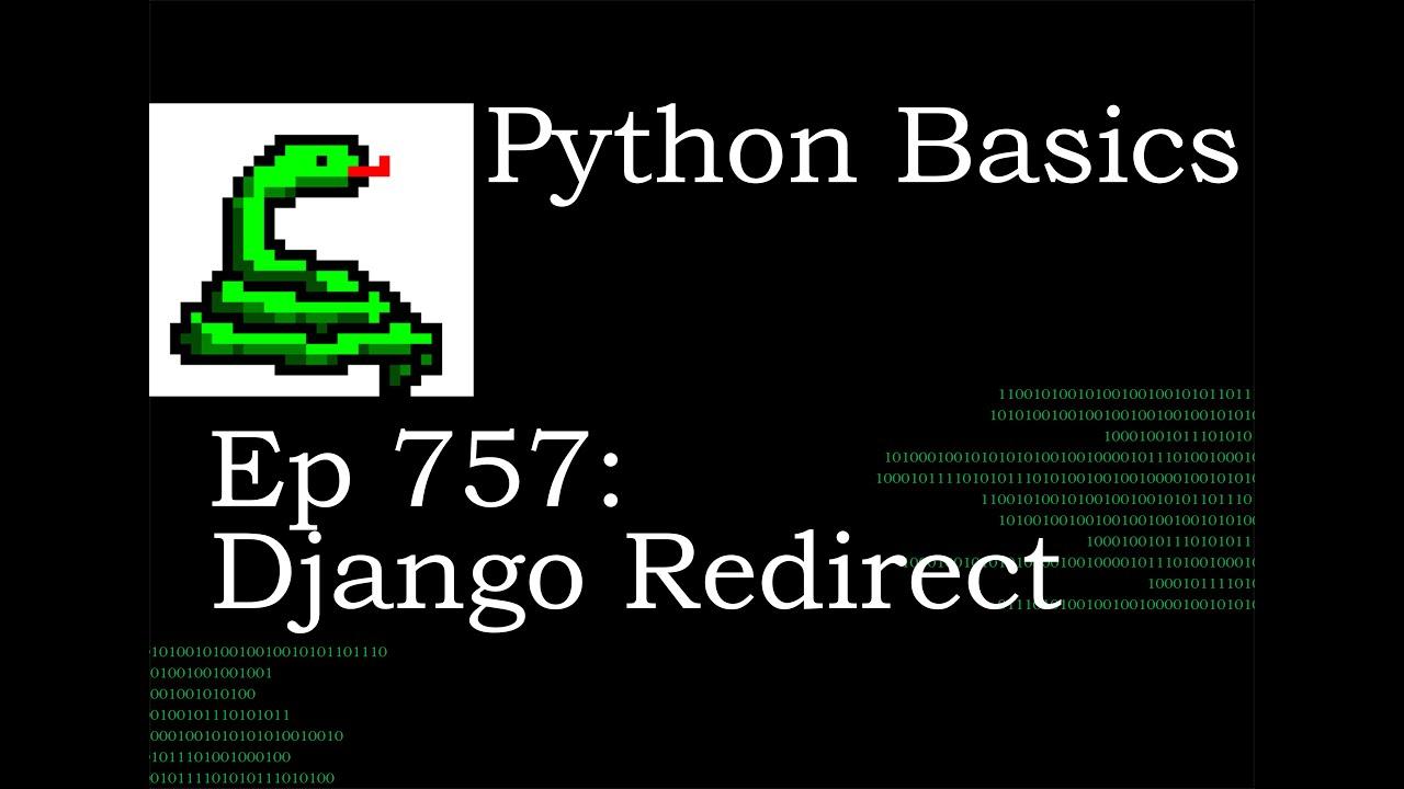 Python Basics Tutorial Django Moving From Register to Login Using Redirect and HttpResponseRedirect