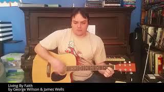 Living By Faith - Guitar / Vocal Demo