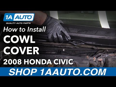 How to Replace Cowl Cover 05-11 Honda Civic