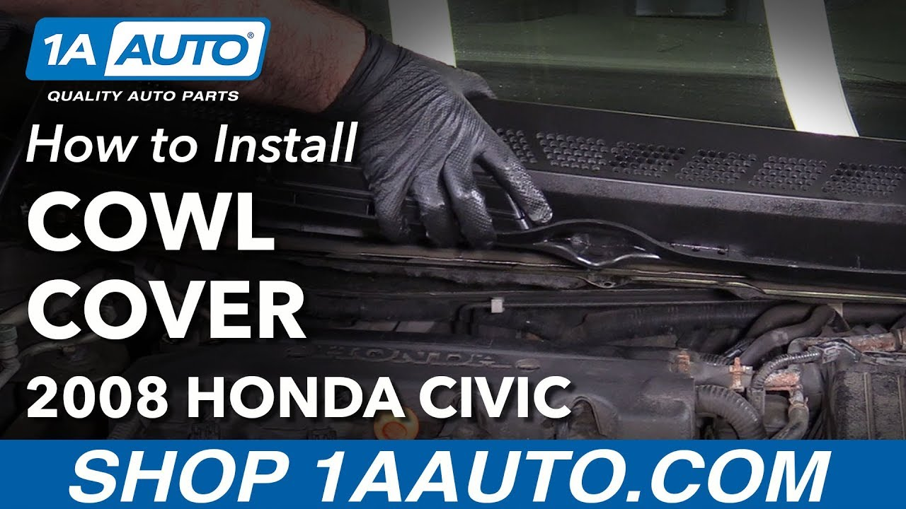 How To Replace Cowl Cover 05 11 Honda Civic Youtube Saturn Vue Transmission Install