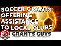 Soccer Grants Offering Assistance to Local Clubs