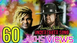 Undertaker song | junior nithya gana song | 4k video song| 2019