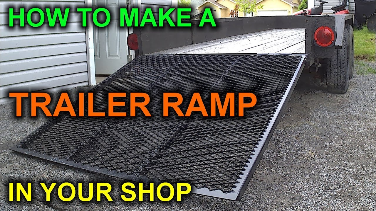 How To Build A Diy Trailer Ramp For Under 50 Bucks Youtube
