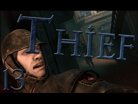 Let's Play Thief - Episode 13 - Prized Pig