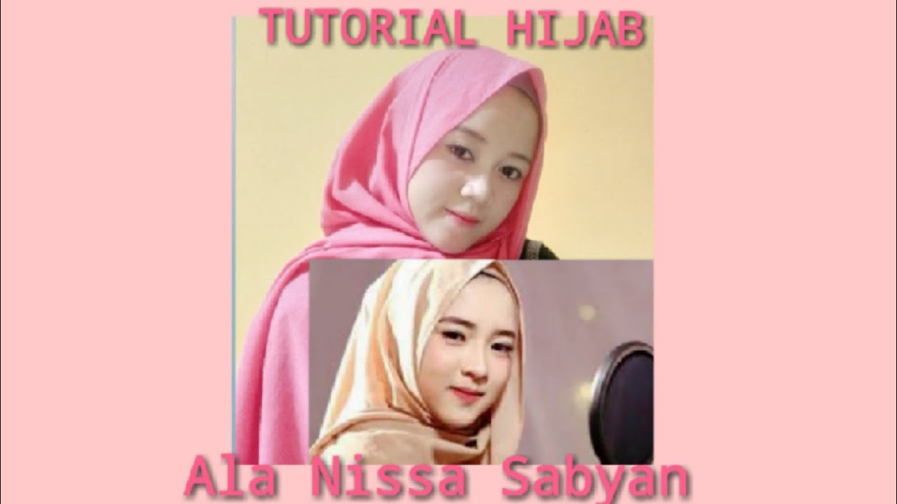 nama hijab dan tutorial hijab ala nissa sabyan gambus - youtube