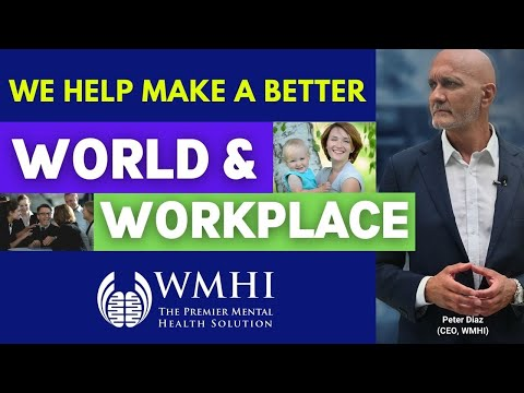 WMHI: The Workplace Mental Health Institute   Helping to Make the World & Workplace a Happier Place