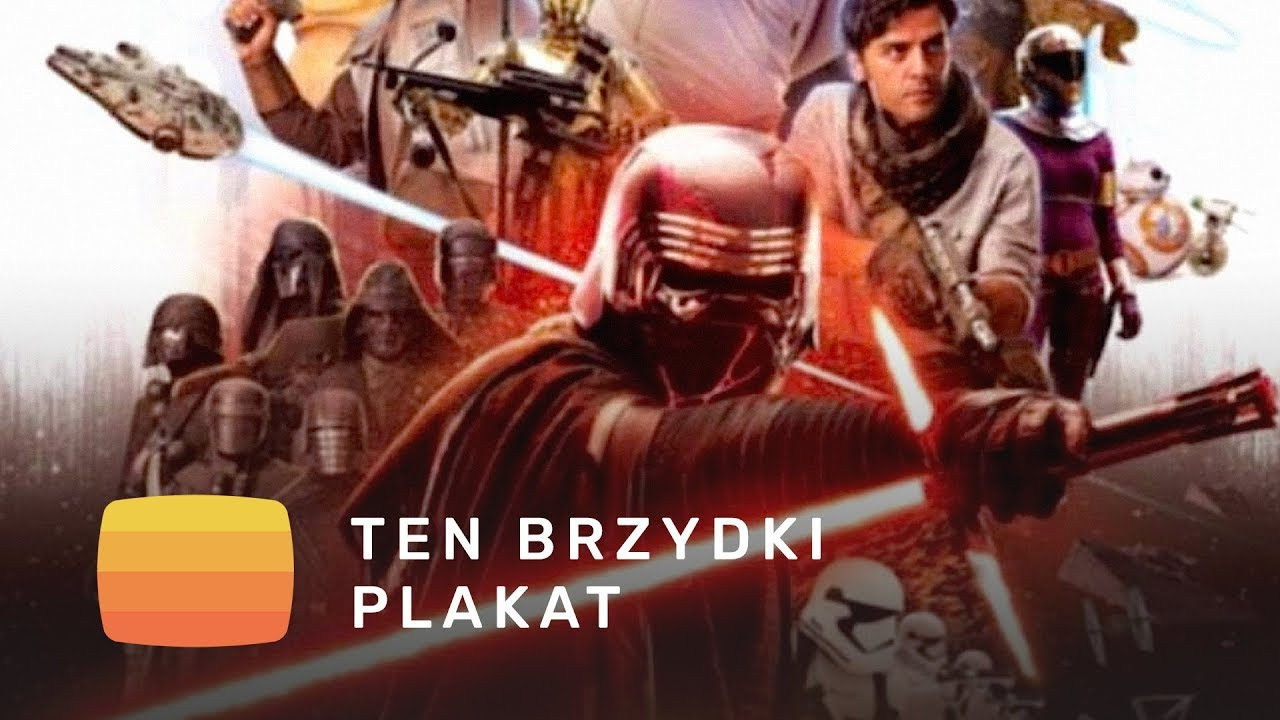 Ten Brzydki Plakat Epizodu Ix Star Wars