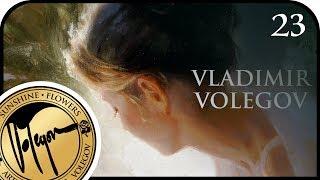 VLADIMIR VOLEGOV. SUNNY SILENCE