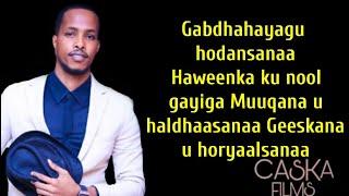 Mohamed Xiddig | Hees Cusub Hablaha Soomaaliyeed 2021