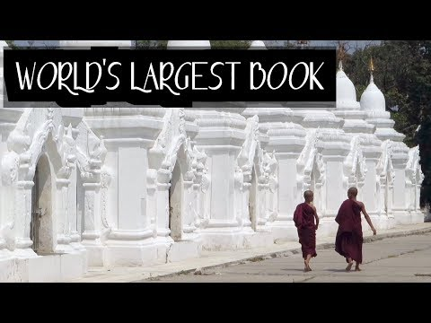 MYANMAR TRAVEL HIGHLIGHTS – World's LARGEST BOOK at Kuthodaw Pagoda in Mandalay
