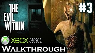 The Evil Within Walkthrough XBOX 360 / PS3 (Chapter 3: Claws of the Horde)